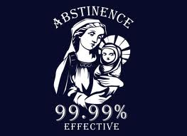 Why I don't endorse abstinence. No connection to the post, just saying...